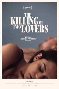 Affiche - THE KILLING OF TWO LOVERS