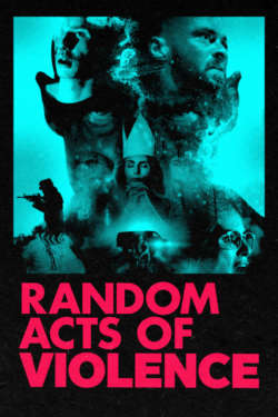 Poster - RANDOM ACTS OF VIOLENCE