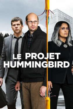 Affiche - Le projet Hummingbird