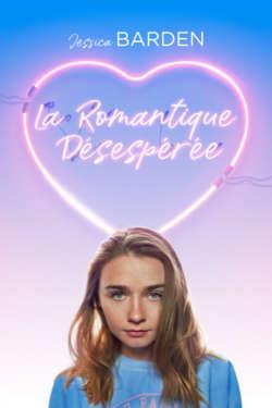 Affiche - La Romantique Désespérée