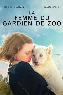 Affiche - La femme du gardien de zoo